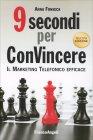 9 Secondi per Convincere Anna Fonseca