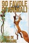 90 Favole di Animali - eBook Jean de La Fontaine