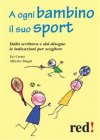 A Ogni Bambino il Suo Sport (eBook) Evi Crotti, Alberto Magni