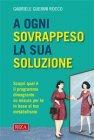 A Ogni Sovrappeso la Sua Soluzione - eBook Gabriele Guerini Rocco