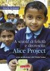 A Scuola di Felicità e Decrescita: Alice Project - eBook Gloria Germani