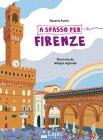 A Spasso per Firenze Rosaria Punzi, Allegra Agliardi