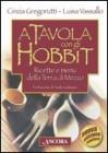 A Tavola con gli Hobbit Luisa Vassallo, Cinzia Grogorutti