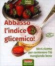 Abbasso l'Indice Glicemico Raffaella Fenoglio