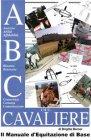 ABC del Cavaliere, il Manuale d'Equitazione di Base - eBook Brigitte Berner