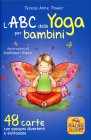 L'ABC dello Yoga per Bambini - 48 Carte Teresa Anne Power