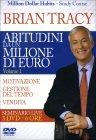 Abitudini da un Milione di Euro - Volume 1 - DVD Brian Tracy