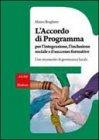 L'Accordo di Programma per l'Integrazione, l'Inclusione Sociale e il Successo Formativo