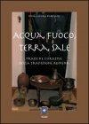 Acqua, Fuoco, Terra, Sale Sonia Maura Barillari