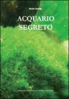Acquario Segreto Maurizio Gazzaniga