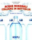 Acque Minerali Italiane in Bottiglia (eBook) Alessandro Zanasi, Silvia Parola