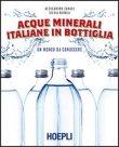 Acque Minerali Italiane in Bottiglia Alessandro Zanasi Silvia Parola