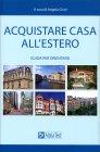 Acquistare Casa all'Estero - Libro di Angelo Cinel
