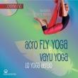 Acro Fly Yoga e Vayu Yoga - Con DVD Allegato