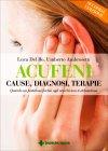 Acufeni - Cause, Diagnosi, Terapie Luca Del Bo Umberto Ambrosetti