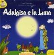 Adalgisa e la Luna Ivana Marangon