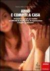 ADHD e Compiti a Casa  Gianluca Daffi, Maria Cristina Prandolini