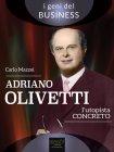 Adriano Olivetti - L'Utopista Concreto eBook