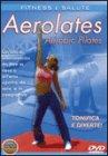 Aerolates - Aerobic Pilates