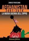 Afghanistan 2001-2016 Ebook Enrico Piovesana