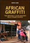 African Graffiti - Marco Aime