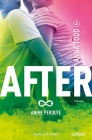 After - Anime Perdute - Volume 4 - Anna Todd