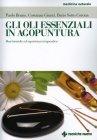 Agopuntura e Oli Essenziali