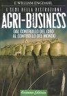 Agri-Business - I Semi della Distruzione