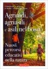 Agrinidi, Agriasili e Asili nel Bosco Margherita Rizzuto
