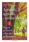 Agrinidi, Agriasili e Asili nel Bosco eBook