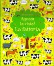 Aguzza La Vista! La Fattoria Kirsteen Robson Gareth Lucas