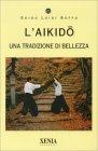 L'Aikido Guido Luigi Buffo