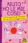 Aiuto, Ho le Mie Cose! (eBook) Laura Brugnoli, Barbara Monti