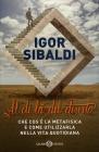 Al di L� del Deserto Igor Sibaldi