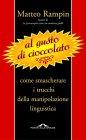 Al Gusto di Cioccolato (eBook) Matteo Rampin
