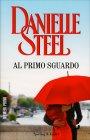 Al Primo Sguardo Danielle Steel
