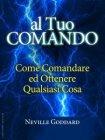 Al Tuo Comando (eBook) Neville Goddard