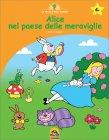 Alice nel Paese delle Meraviglie - Le Favole dell'Albero Giorgia Isacchi