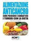 Alimentazione Anticancro - eBook Angela Alessia Brugugnone