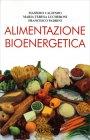 Alimentazione Bioenergetica Francesco Padrini Maria Teresa Lucheroni Massimo Caliendo