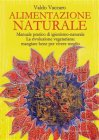 Alimentazione Naturale (eBook) Valdo Vaccaro