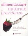 Alimentazione naturale in Gravidanza - Hope Ricciotti
