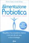 Alimentazione Probiotica - The Body Ecology Diet Donna Gates Linda Schatz