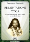 Alimentazione Yoga Paramhansa Yogananda