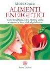 Alimenti Energetici - eBook Monica Grando