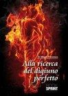 Alla Ricerca del Digiuno Perfetto eBook Mikado Francescoji
