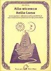 Alla ricerca della Luna Ada d'Ariès