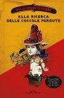 Alla Ricerca delle Coccole Perdute (eBook) Giulio Cesare Giacobbe