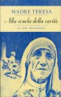 Alla Scuola della Carit� Madre Teresa