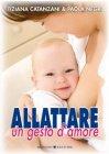 Allattare, un Gesto d'Amore (eBook) Paola Negri, Tiziana Catanzani